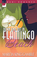 Down And Out In Flamingo Beach (Paperback)