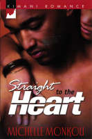 Straight To The Heart (Paperback)