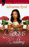 Two Grooms and a Wedding (Paperback)