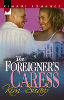 The Foreigner's Caress (Paperback)