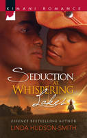 Seduction At Whispering Lakes (Paperback)