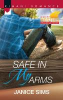 Safe In My Arms (Paperback)