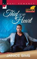 Thief Of My Heart: Kimani Hotties: Forever My Lady (Paperback)