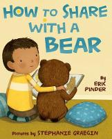 How to Share with a Bear (Hardback)
