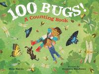 100 Bugs!: A Counting Book (Hardback)