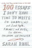 100 Essays I Don't Have Time to Write (Paperback)