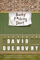 Bucky F*Cking Dent (Paperback)