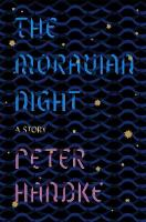 The Moravian Night: A Story (Paperback)