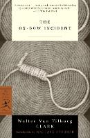 The Ox-Bow Incident - Modern Library Classics (Paperback)