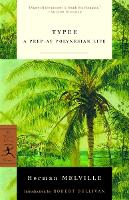 Typee: A Peep at Polynesian Life - Modern Library Classics (Paperback)