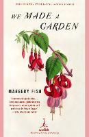 We Made a Garden - Modern Library Gardening (Paperback)