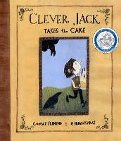 Clever Jack Takes the Cake (Hardback)