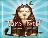 Tom's Tweet (Hardback)