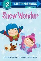 Snow Wonder - Step into Reading (Paperback)