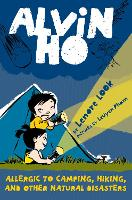Alvin Ho: Allergic to Camping, Hiking, and Other Natural Disasters - Alvin Ho 2 (Paperback)