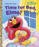 Time for Bed, Elmo! (Sesame Street) - Little Golden Book (Hardback)