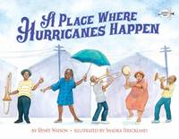 A Place Where Hurricanes Happen, A (Paperback)