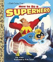 LGB How To Be A Superhero (Hardback)