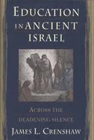Education in Ancient Israel - Anchor Bible S. (Hardback)