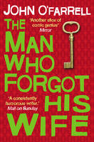 The Man Who Forgot His Wife (Hardback)