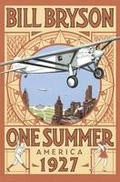 One Summer: America 1927 - Bryson (Hardback)