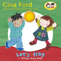 Let's Play: A Touch and Feel Book (Board book)