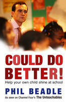 Could Do Better!: Help Your Kid Shine at School (Paperback)