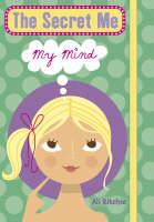 The Secret Me: My Mind (Hardback)