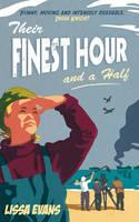 Their Finest Hour and a Half (Hardback)