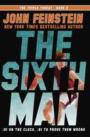The Sixth Man (The Triple Threat, 2) (Hardback)