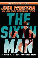 The Sixth Man (The Triple Threat, 2) (Paperback)