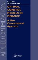 Optimal Control Models in Finance: A New Computational Approach - Applied Optimization 95 (Hardback)