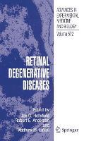 Retinal Degenerative Diseases - Advances in Experimental Medicine and Biology 572 (Hardback)