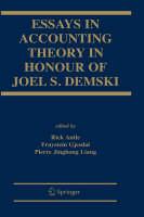 Essays in Accounting Theory in Honour of Joel S. Demski (Hardback)