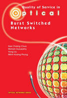Quality of Service in Optical Burst Switched Networks - Optical Networks (Hardback)