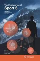 The Engineering of Sport 6: Volume 3: Developments for Innovation (Hardback)