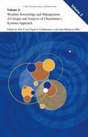 Wisdom, Knowledge, and Management:: A Critique and Analysis of Churchman's Systems Approach - C. West Churchman's Legacy and Related Works 2 (Hardback)