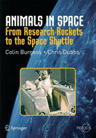 Animals in Space: From Research Rockets to the Space Shuttle - Springer Praxis Books (Paperback)