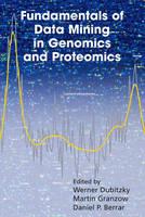 Fundamentals of Data Mining in Genomics and Proteomics (Hardback)