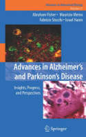 Advances in Alzheimer's and Parkinson's Disease: Insights, Progress, and Perspectives - Advances in Behavioral Biology 57 (Hardback)
