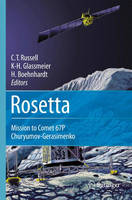 Rosetta: Mission to Comet 67P / Churyumov-gerasimenko (Hardback)