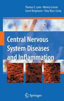 Central Nervous System Diseases and Inflammation (Hardback)