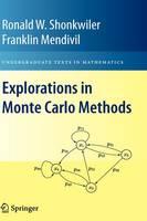 Explorations in Monte Carlo Methods