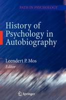 History of Psychology in Autobiography - Path in Psychology (Hardback)