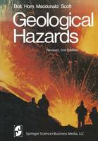Geological Hazards: Earthquakes - Tsunamis - Volcanoes - Avalanches - Landslides - Floods - Springer Study Edition (Paperback)