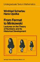 From Fermat to Minkowski: Lectures on the Theory of Numbers and Its Historical Development - Undergraduate Texts in Mathematics (Hardback)