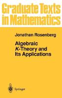 Algebraic K-Theory and Its Applications - Graduate Texts in Mathematics 147 (Hardback)