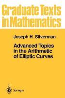 Advanced Topics in the Arithmetic of Elliptic Curves - Graduate Texts in Mathematics 151 (Paperback)