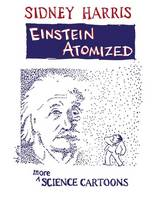Einstein Atomized: More Science Cartoons (Paperback)