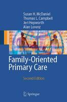 Family-Oriented Primary Care (Paperback)